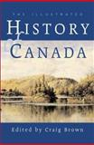 The Illustrated History of Canada, , 155263146X
