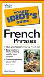 Pocket Idiot's Guide to French Phrases, Gail Stein, 0028631463
