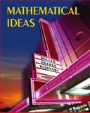 Mathematical Ideas, Miller, Charles David and Heeren, Vern E., 0321361466