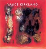 Vance Kirkland, 1904-1981 9783908161462