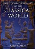 The Oxford Dictionary of the Classical World, , 0192801465