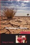 The Biology of Deserts, Ward, David, 0199211469