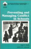 Preventing and Managing Conflict in Schools, Katz, Neil and Lawyer, John W., 0803961464