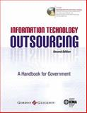 Information Technology Outsourcing : A Handbook for Government, , 0873261461