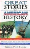 Great Stories in American History, Rebecca Price Janney, 0889651469