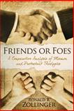 Friends or Foes, Ronald Zollinger, 1493691465