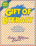 Gift of Literacy for the Multiple Intelligences Classroom, English, Evelyn W, 1575171465