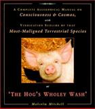 The Hog's Wholey Wash, Malcolm Mitchell, 185398146X