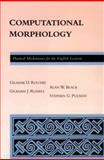 Computational Morphology : Practical Mechanisms for the English Lexicon, Ritchie, Graeme D. and Russell, Graham J., 0262181460