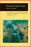 Picturing Tropical Nature, Stepan, Nancy Leys, 1861891466