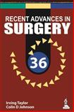 Recent Advances in Surgery 36, Taylor, Irving and Johnson, Colin D., 935152146X