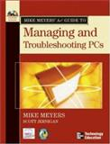 Mike Meyers' A+(r) Guide to Managing and Troubleshooting PCs, Meyers, Michael, 0072231467