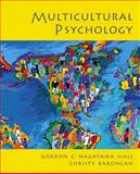 Multicultural Psychology, Hall, Gordon C. Nagayama and Barongan, Christy, 0130191469