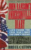 John Ransom's Andersonville Diary, John L. Ransom, 0425141462