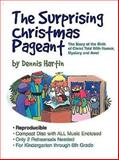 The Surprising Christmas Pageant, Dennis Hartin, 0687051460