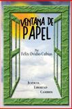 Ventana de Papel, Félix Ovidio Cubias, 1463351461