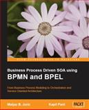 Business Process Driven SOA Using BPMN and BPEL, Juric, Matjaz and Pant, Kapil, 1847191460