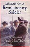 Memoir of a Revolutionary Soldier, Joseph Plumb Martin, 0486451461