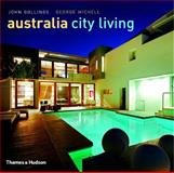 Australia City Living, John Gollings and George Michell, 0500511462