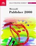 Microsoft Publisher 2000 - Illustrated Essentials, Pinard, Nicole Jones, 0760061467