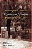 A Gathering of Evidence : Essays on William Faulkner's Intruder in the Dust, , 0916101460