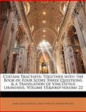 Certain Tractates, James King Hewison and Saint Vincent, 1148691464
