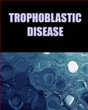 Trophoblastic Disease, Naira Matevosyan, 1482081466