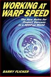 Working at Warp Speed, Barry Flicker, 1576751465