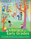 Literacy in the Early Grades : A Successful Start for Prek-4 Readers and Writers, Tompkins, Gail E., 0133831469