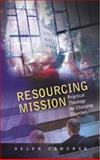 Resourcing Mission : Practical Theology for Changing Churches, Cameron, Helen, 0334041465