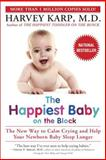 The Happiest Baby on the Block, Harvey Karp, 0553381466