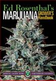 Medical and Personal Marijuana Cultivation, Ed Rosenthal, 0932551467
