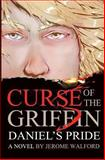 Curse of the Griffin, Jerome S Walford, 0988611465