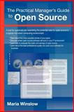 The Practical Manager's Guide to Open Source, Maria Winslow, 1411611462