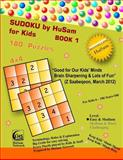 Sudoku by Husam for Kids BOOK 1 ( 180 Puzzles , 4x4 ), HuSam Network, 1493721461