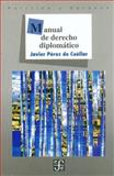 Manual de Derecho Diplomatico (Diplomatic Law Manual), de Cuellar, Javier Perez, 9681641469