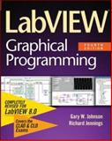 LabVIEW Graphical Programming, Johnson, Gary W. and Jennings, Richard, 0071451463