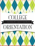 College Orientation Plus NEW MyStudentSuccessLab -- Access Card Package, Bendersky, PhD, Karen and Chastain-Elliott, PhD, Catherine M, 0134051467