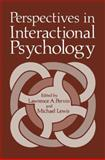 Perspectives in Interactional Psychology, , 0306311461