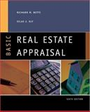 Basic Real Estate Appraisal, Betts, Richard M. and Ely, Silas J., 032420146X