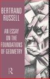 An Essay on the Foundations of Geometry, Russell, Bertrand, 041514146X