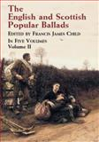 The English and Scottish Popular Ballads, Francis James Child, 0486431460