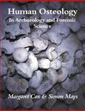 Human Osteology : In Archaeology and Forensic Science, , 052169146X