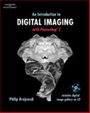 An Introduction to Digital Imaging with Photoshop 7 (Book Only), Krejcarek, Philip, 1111321469
