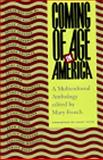 Coming of Age in America, Mary Frosch, 1565841468