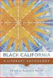 Black California : A Literary Anthology, Nanda, Aparajita, 1597141461