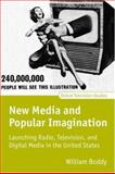 New Media and Popular Imagination 9780198711469