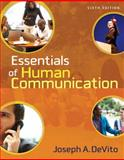 Essentials of Human Communication, DeVito, Joseph A., 0205491464