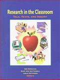 Research in the Classroom : Talk, Texts and Inquiry, , 0872071464