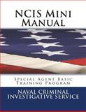 NCIS Mini Manual, Naval Criminal Investigative Service Staff, 1477651462